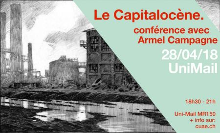 Le 28 avril à18h15   Le Capitalocène, aux racines historiques du dérèglement climatique.